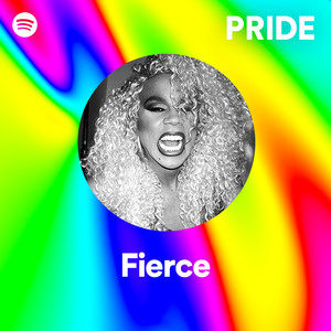 Pride Fierce Music Playlists