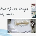 Tips To Design Wedding Cards